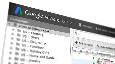 স্ক্রিনশট AdWords Editor Windows XP